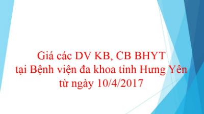 Giá các dịch vụ khám chữa bệnh BHYT tại Bệnh viện đa khoa tỉnh Hưng Yên từ ngày 10/4/2017